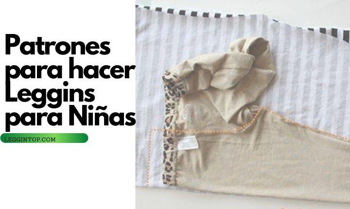 Patrones para hacer leggins de niña /COMO / ¿cómo hacer unos leggins para niñas?