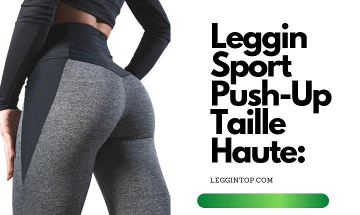 Leggin Sport Push-Up Taille Haute