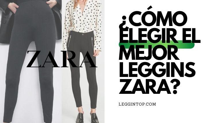 como-elegir-el-mejor-leggins-zara
